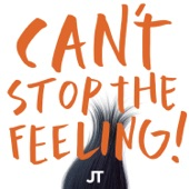 """CAN'T STOP THE FEELING! (Original Song From DreamWorks Animation's """"Trolls"""") - Single"""