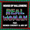 House of Wallenberg - Real Woman  feat. Neneh Cherry & Ari Up