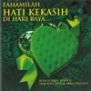 Fahamilah Hati Kekasih Di Hari Raya