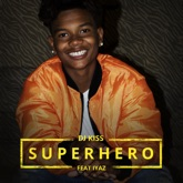 Superhero (feat. Iyaz) - Single