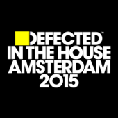 Defected In the House Amsterdam 2015