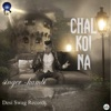 Chal Koi Na - Single, KAMBI