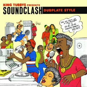 King Tubbys Presents: Soundclash Dubplate Style