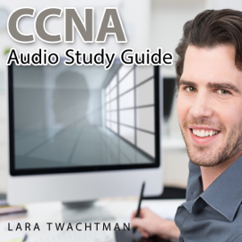CCNA Audio Study Guide (Unabridged) audiobook