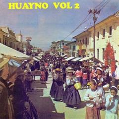 Huayno, Vol. 2