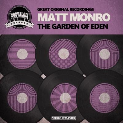 The Garden of Eden - Matt Monro
