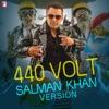 440 Volt (Salman Khan Version) - Single, Salman Khan & Vishal-Shekhar