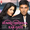 Humko Deewana Kar Gaye (Original Motion Picture Soundtrack)