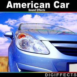 American Car Sound Effects by Digiffects Sound Effects Library