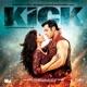 Kick Original Motion Picture Soundtrack