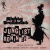 Junglist Ronin Remixes