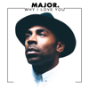 MAJOR. - Why I Love You artwork