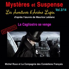 Les Aventures d'Arsène Lupin : La Cagliostro se venge: Mystères et Suspense 3