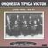 Tehuana - Orquesta Típica Víctor