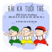 Bài Ka Tuổi Trẻ (feat. Vũ Bùi Thu Thủy, Linh Cáo & Mel G)