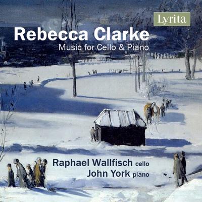 Rebecca Clarke: Music for Cello and Piano - Raphael Wallfisch & John York album