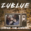 Change the Channel - Single