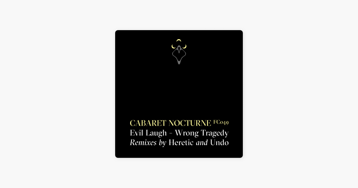 Evil Laugh / Wrong Tragedy - EP by Cabaret Nocturne