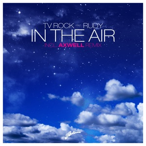 In the Air (Remixes) [feat. Rudy]