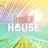 Tropical House - EP