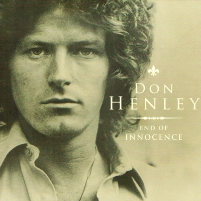 End of Innocence (Live) - Don Henley