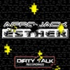 Esther, Afrojack
