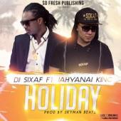 Holiday (feat. Jahyanai King) - Single