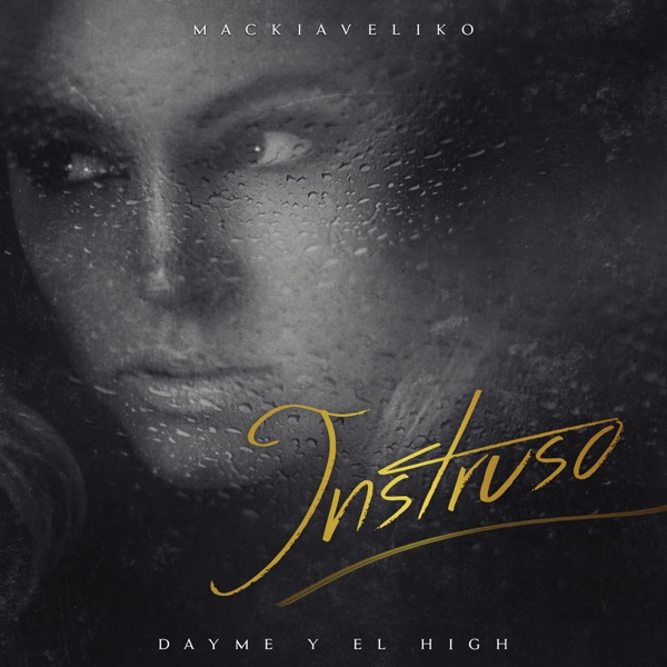 Intruso (feat. Mackiaveliko) - Single