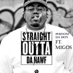 View album Phenom da Don & Migos - Straight Outta da Nawf - EP