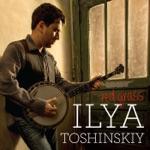Ilya Toshinskiy - At the End of the Day