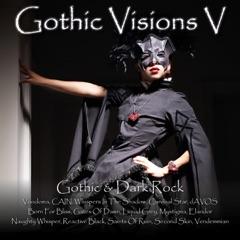 Gothic Visions V (Gothic & Dark Rock)