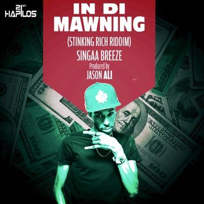 In Di Mawning - Single - Singaa Breeze album