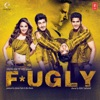Fugly (Original Motion Picture Soundtrack)
