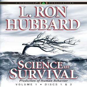 Science of Survival (Unabridged) - L. Ron Hubbard audiobook, mp3