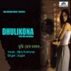Dhulikona Tumi Mur Moromor EP