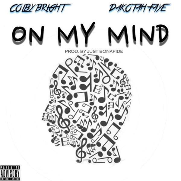 On My Mind (feat. Dakotah) - Single