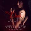 Stella Noir & JB Duvane - The Dark Doctor (Unabridged) artwork