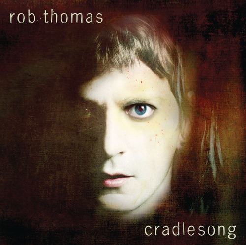 Rob Thomas - Years from Now - Single