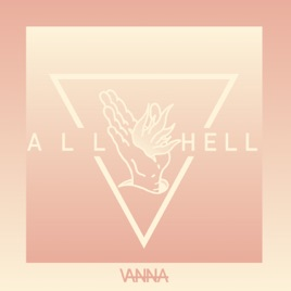 All Hell by Vanna on Apple Music