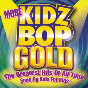 More Kidz Bop Gold Mp3 Download