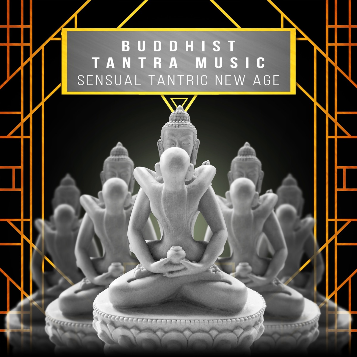 Buddhist Tantra Music: Sensual Tantric New Age Songs for
