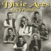 Dixie Aces & Friends