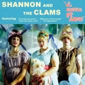 Shannon & The Clams - I Wanna Go Home