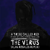 [Download] The Virus (feat. Saul Williams & Chippewa Travellers) [Alan Rosales Remix] MP3