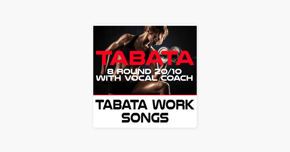 Tabata Workout Songs 8 Round 20/10 With Vocal Coach by Tabata Workout Song
