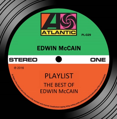 Playlist: The Best of Edwin McCain - Edwin McCain album