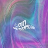 St. Beauty - Holographic Lover