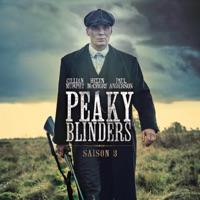 Télécharger Peaky Blinders, Saison 3 (VOST) Episode 4