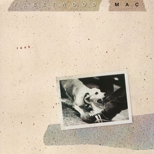 Fleetwood Mac - Tusk (Remastered)