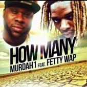 How Many (feat. Fetty Wap) - Single